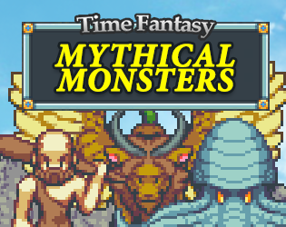 Time Fantasy: Mythical Monsters by finalbossblues