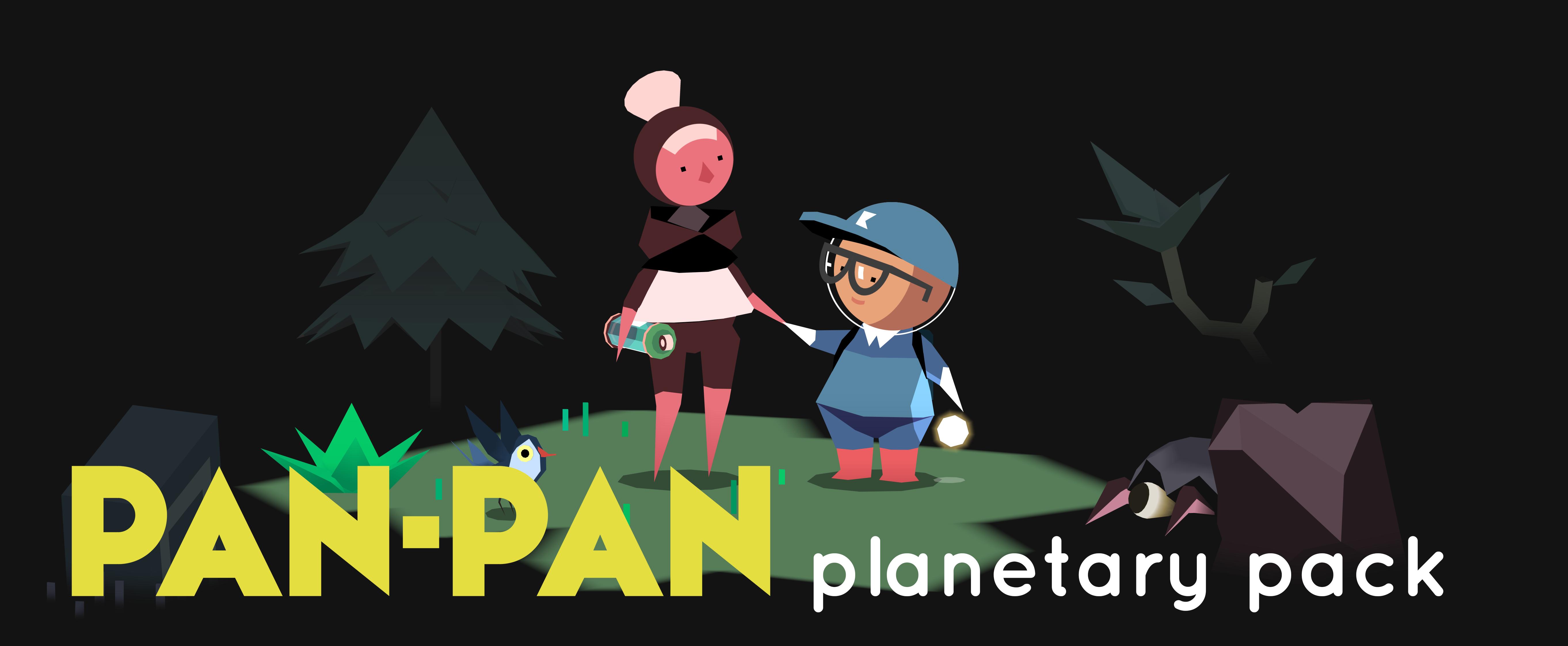 Pan-Pan: Planetary Pack