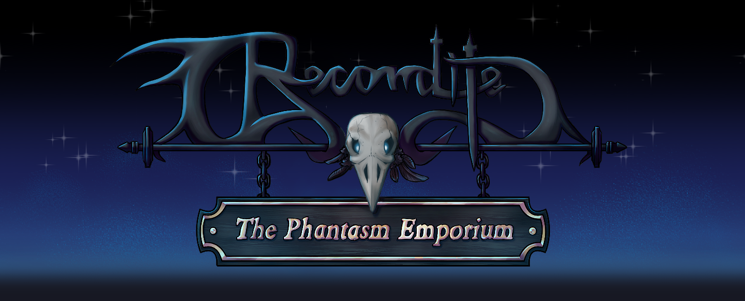 Recondite: The Phantasm Emporium