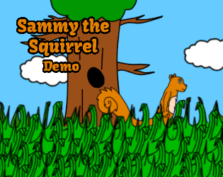 Sammy the Squirrel Demo