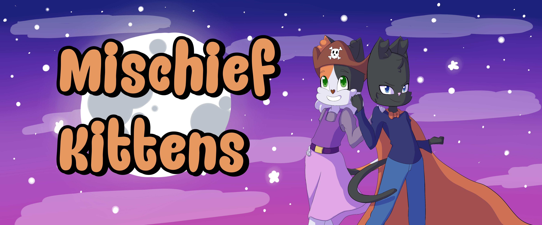 Mischief Kittens
