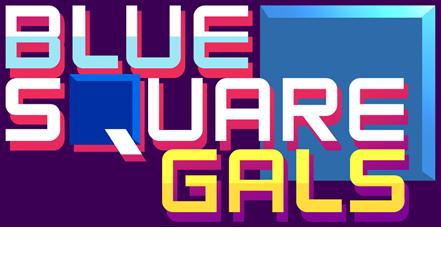 Blue Square Gals