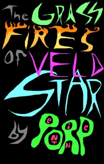 Grassfires of Veldstar