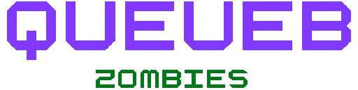 Queueb: Zombies