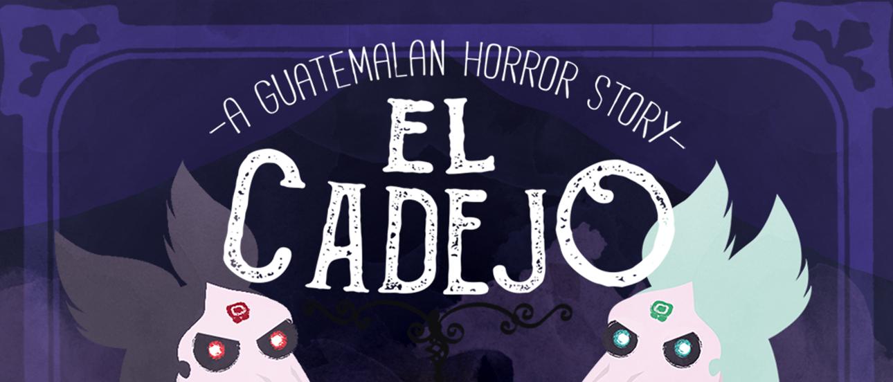 El Cadejo - A Guatemalan Horror Story