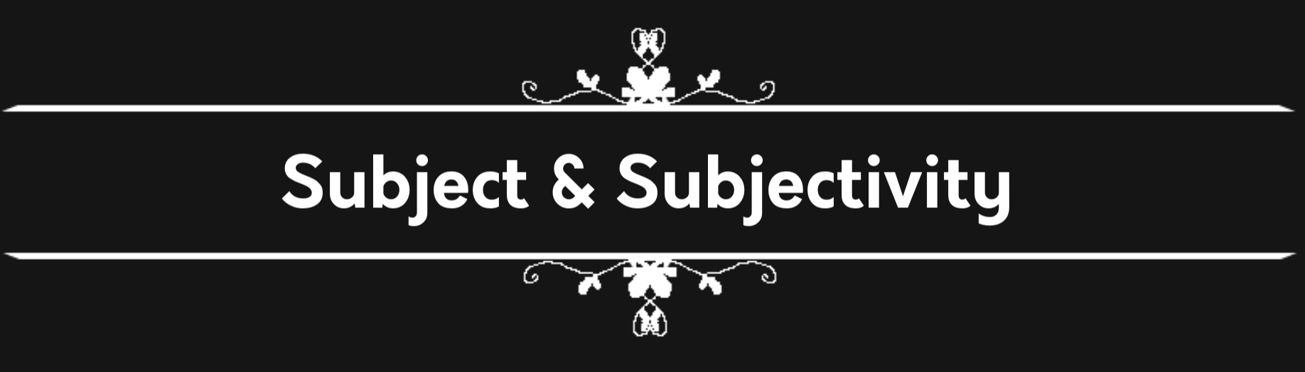 Subject and Subjectivity