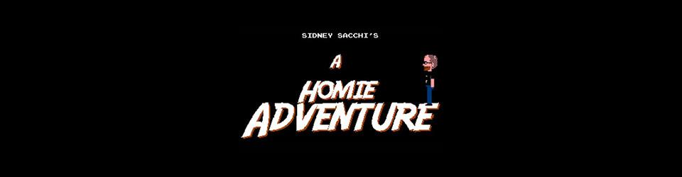 A Homie Adventure