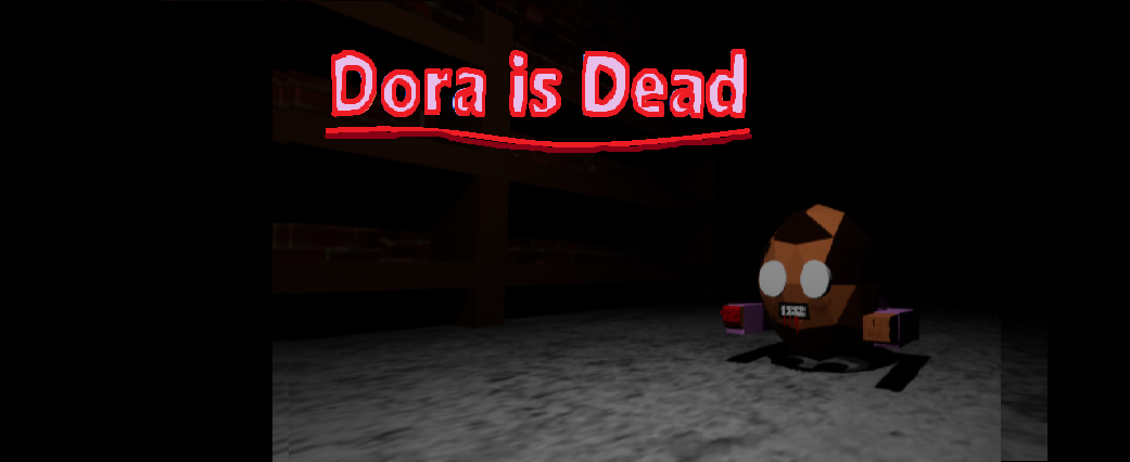 Dora Is Dead By Dave Microwaves Games