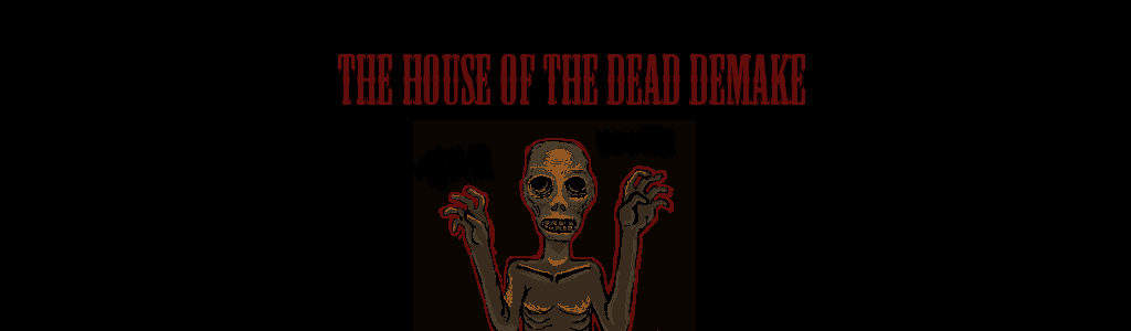 The House of the dead demake