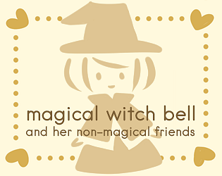 Magical Witch Bell and Her Non-Magical Friends [Free] [Visual Novel] [Windows] [macOS] [Linux]