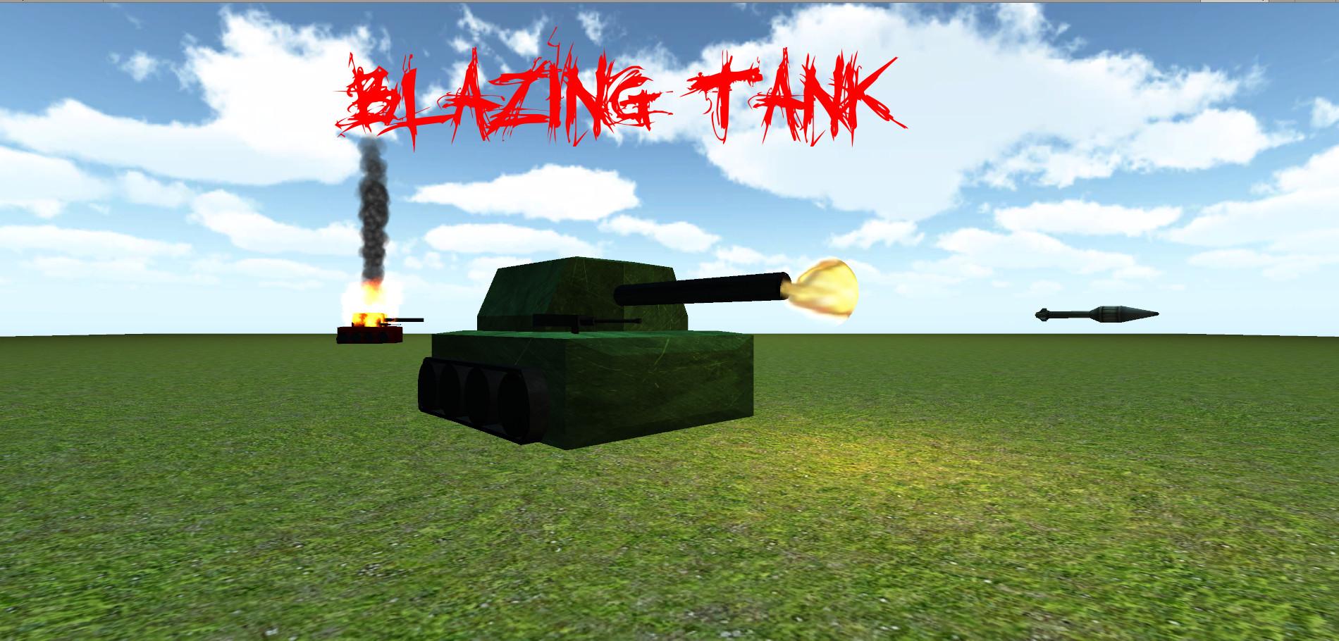 Blazing Tank