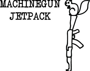 MACHINEGUN JETPACK by TeamPQZ for xkcd Game Jam