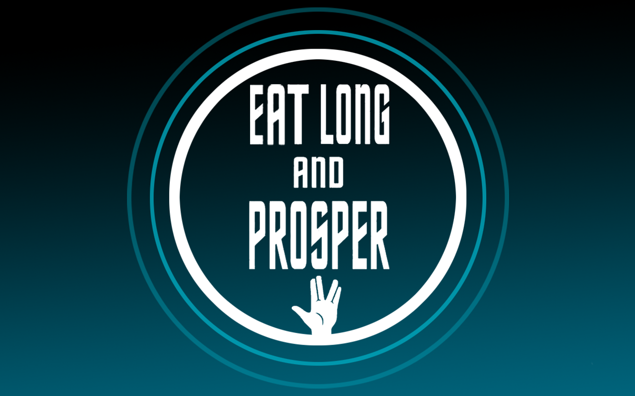 Eat Long And Prosper