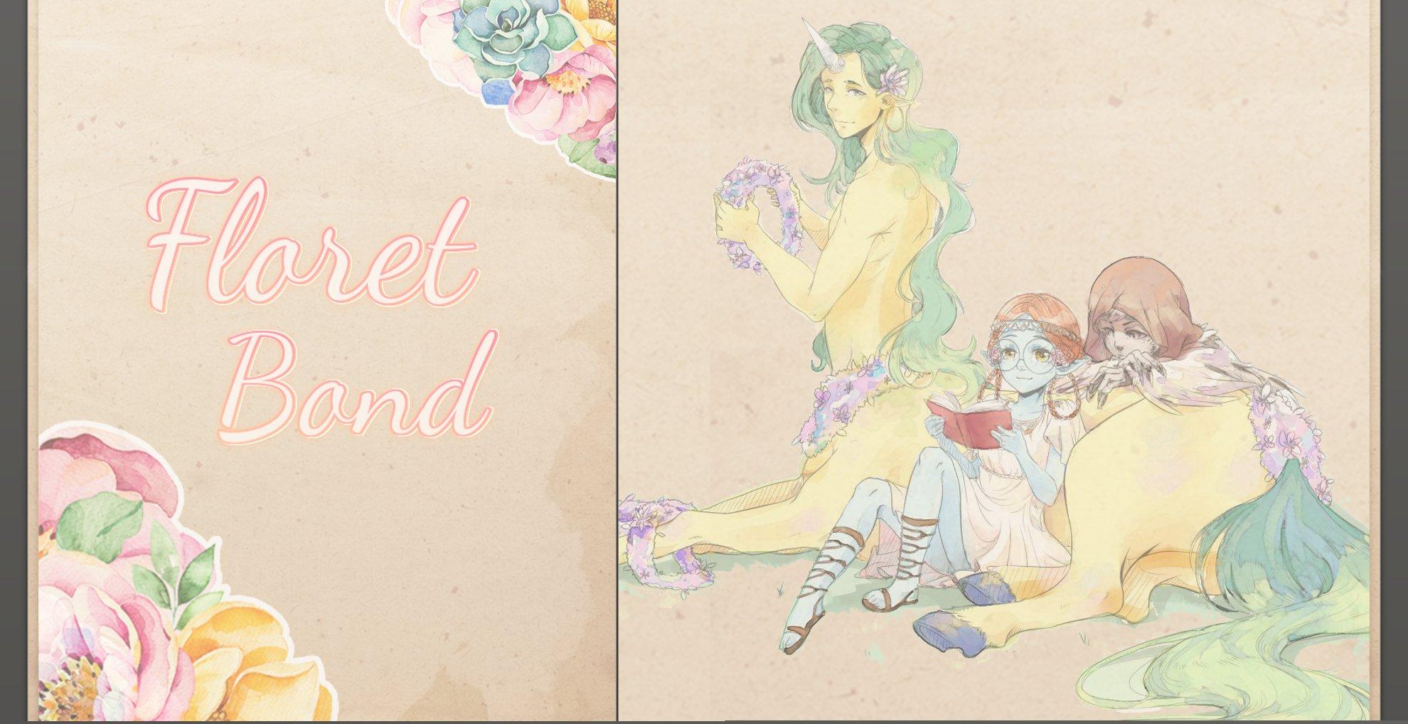 Floret Bond ✿