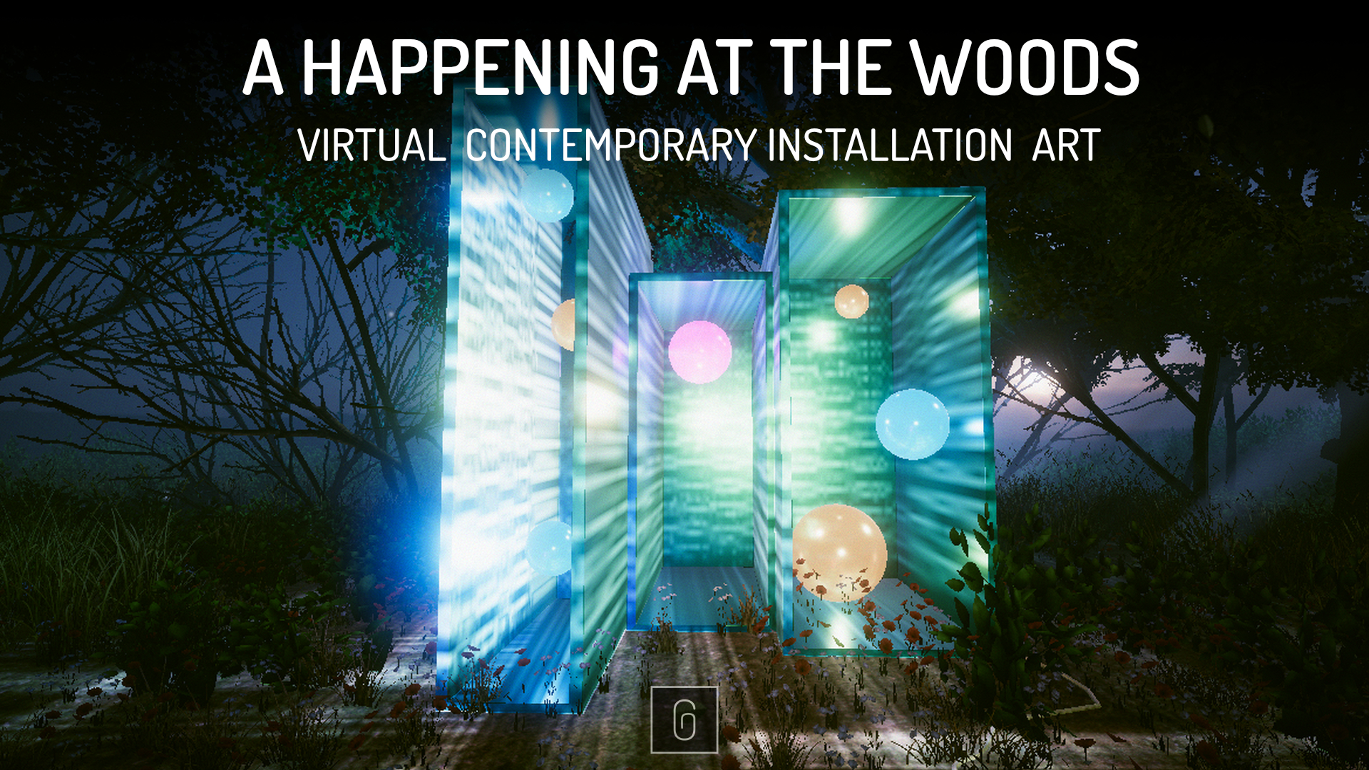 A HAPPENING AT THE WOODS