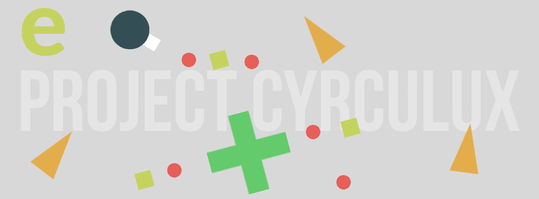 PROJECT CYRCULUX