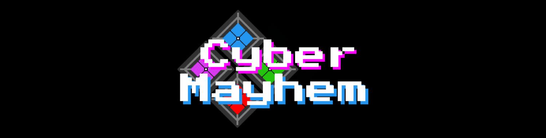 Cyber Mayhem