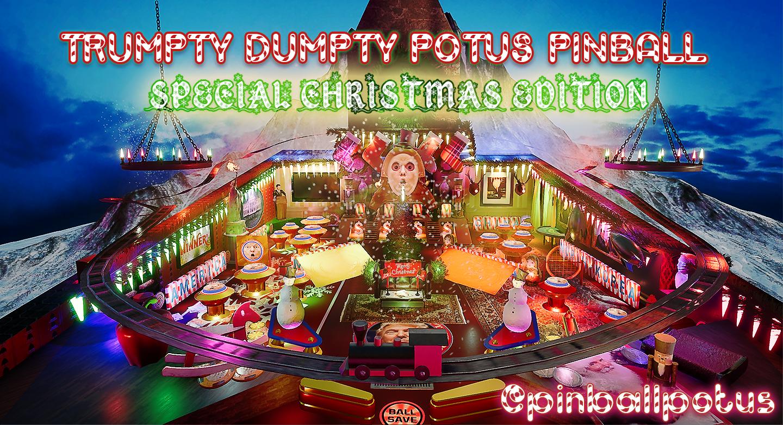 Trumpty Dumpty POTUS Pinball - Special Christmas Edition