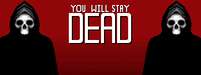 You Will Stay Dead