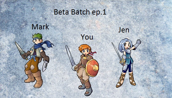 Beta Batch ep.1
