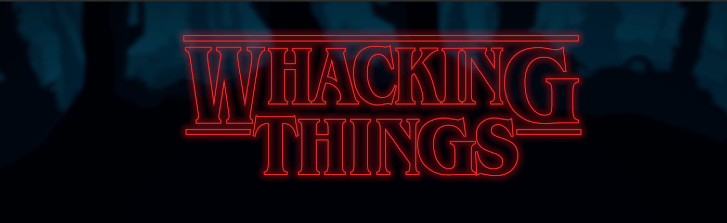 Whacking Things