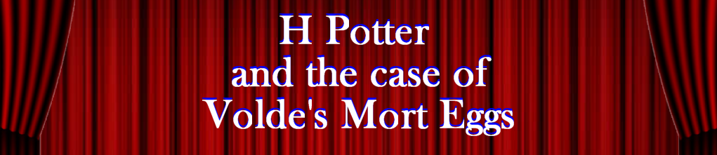 H Potter and the case of Volde's Mort Eggs - Local Multplayer