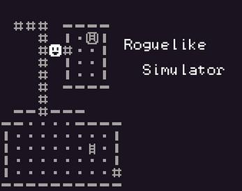 Roguelike Simulator by eevee