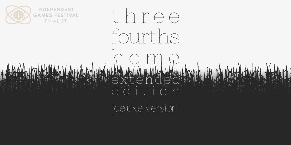Three Fourths Home: Extended Edition - Deluxe