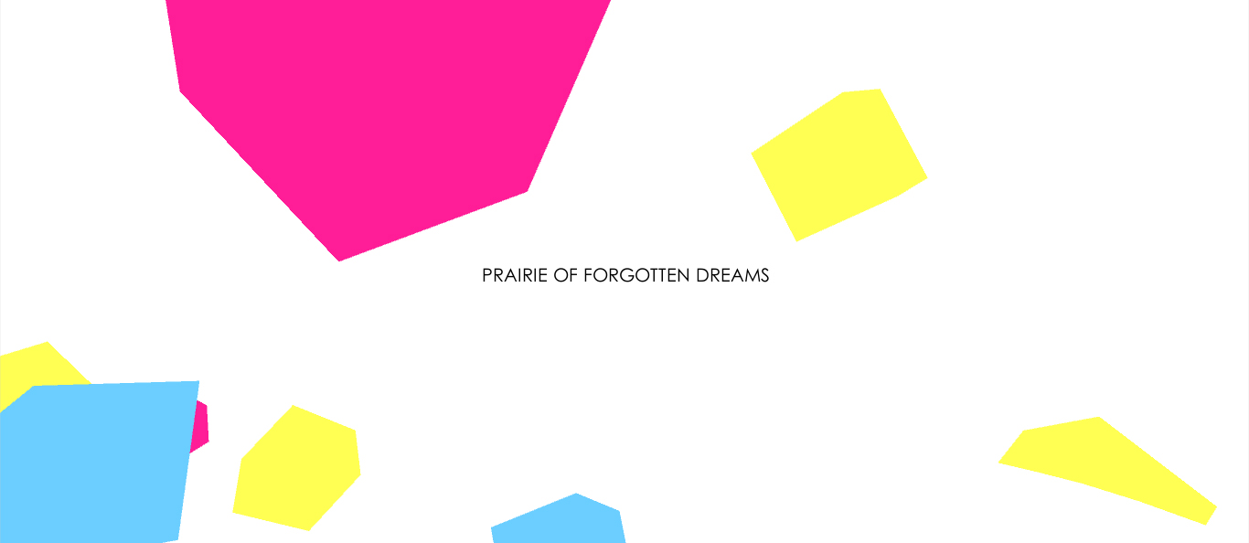 Prairie Of Forgotten Dreams