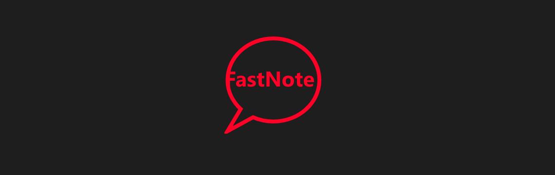 FastNote