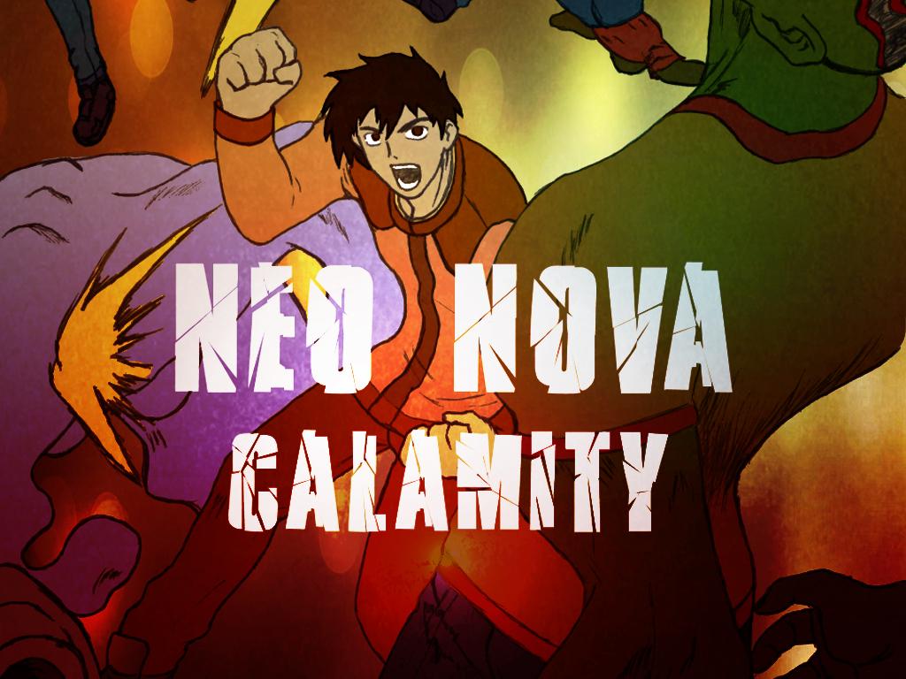 Neo Nova Calamity
