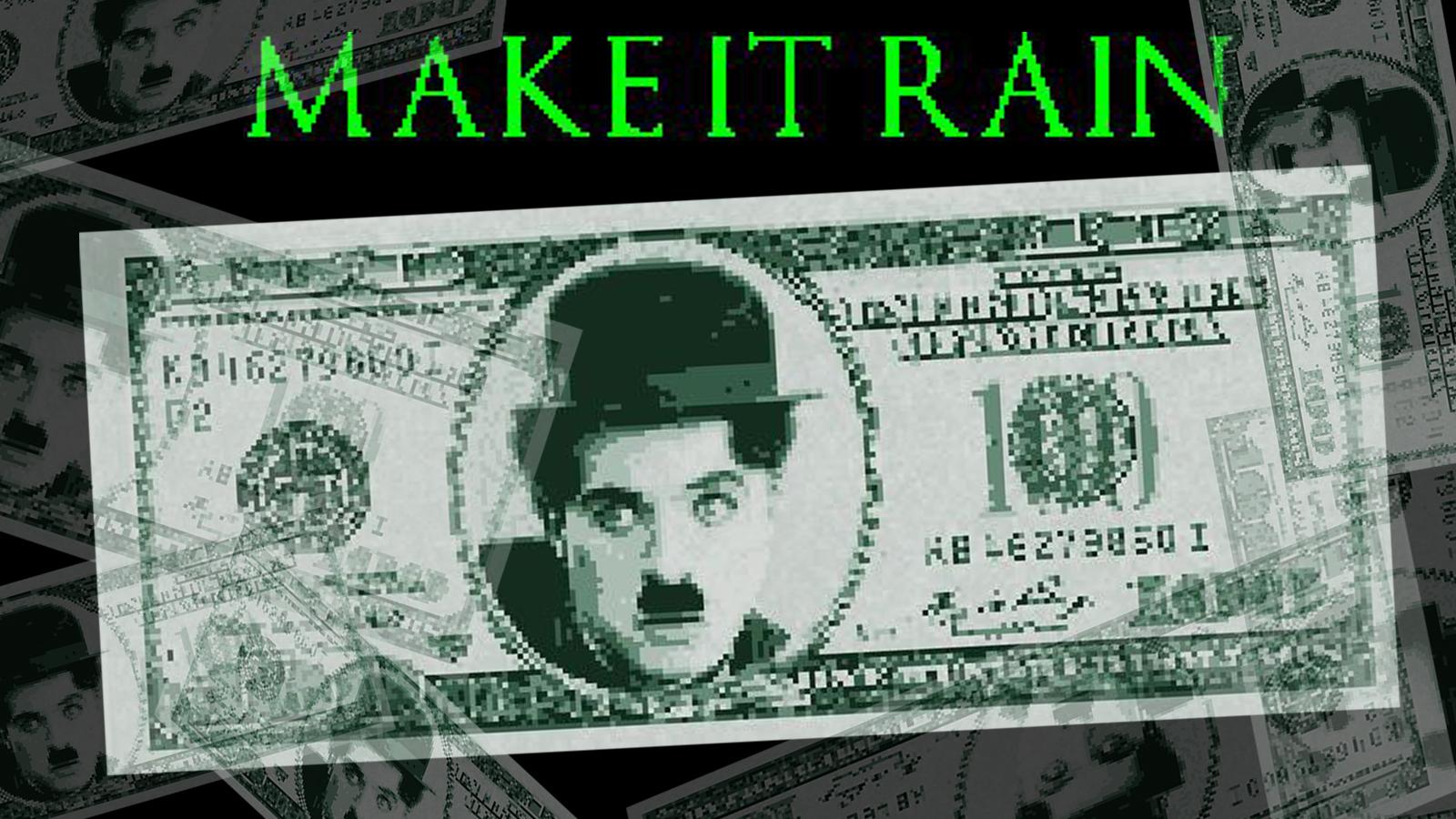 make it rain mod apk