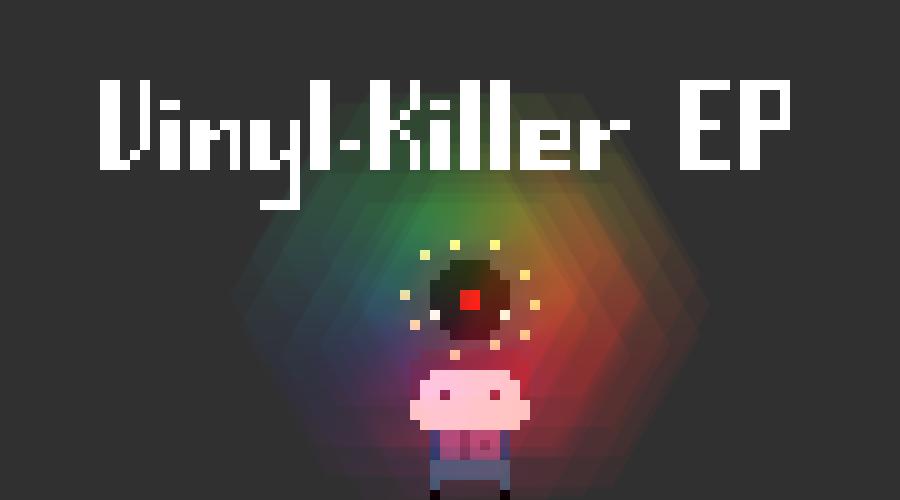 Vinyl-Killer EP