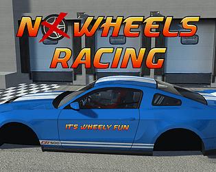 No Wheels Racing [$420.00] [Racing] [Windows] [macOS] [Linux]