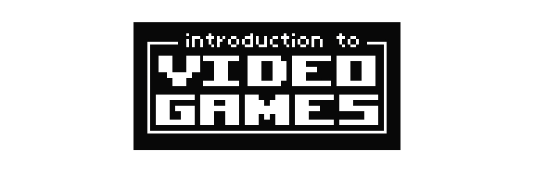 Introduction to Video Games