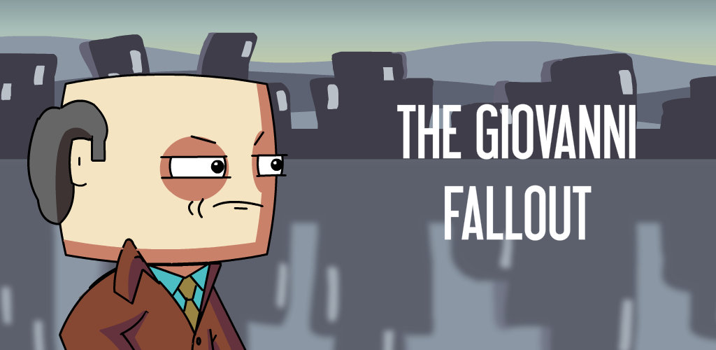 The Giovanni Fallout (Alpha)
