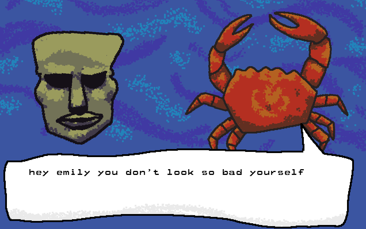 A screenshot of the It's a Date Then game featuring a cartoon Moai head and a crab. This image contains the following text: 'hey emily you don't look so bad yourself'