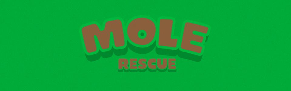 Mole Rescue