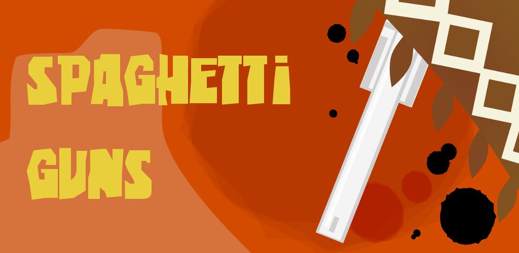 Spaghetti Guns
