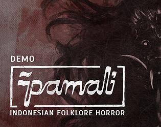 Pamali: Indonesian Folklore Horror [Demo] [Free] [Action] [Windows]