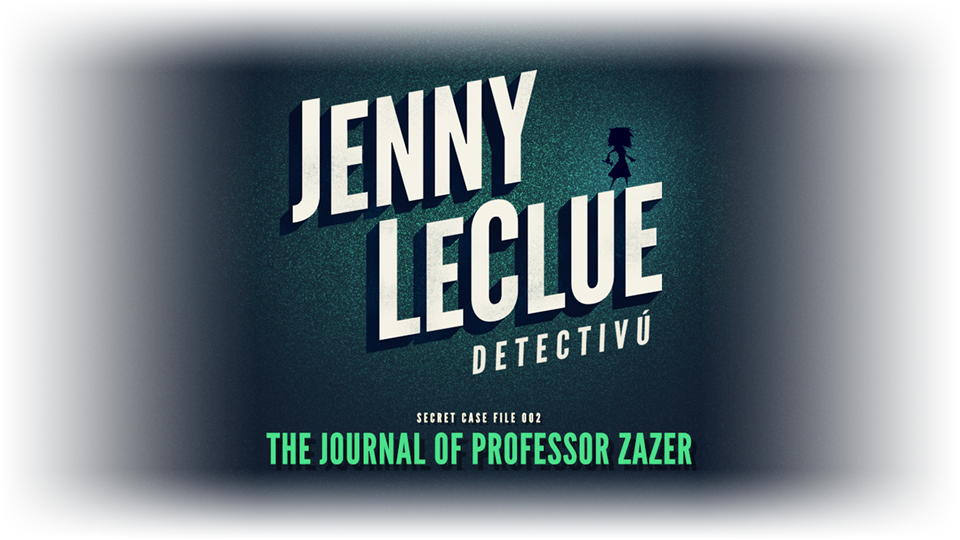 Jenny LeClue - The Journal of Professor Zazer