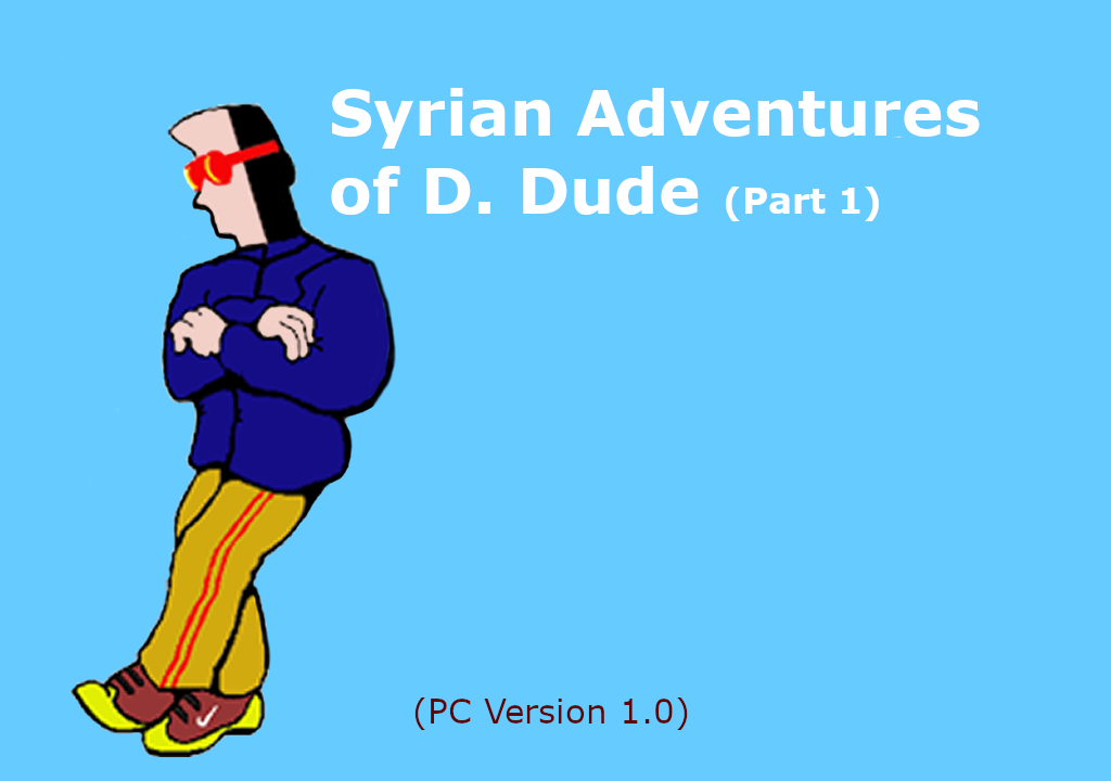 The Syrian Adventures of D  Dude by azlansu