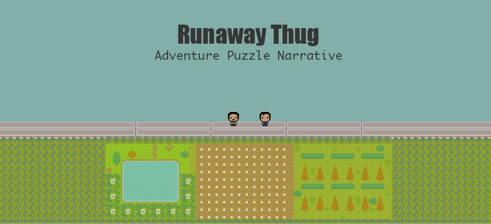 Runaway Thug IndieCade Build