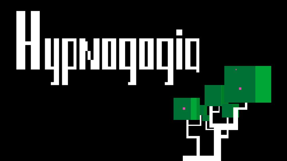 Hypnogogia