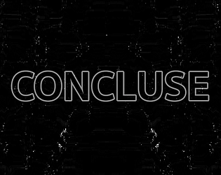 CONCLUSE [Free] [Action] [Windows] [macOS] [Linux]