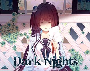 Dark Nights [Free] [Visual Novel] [Windows] [macOS] [Linux]