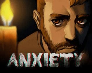Anxiety [Free] [Adventure] [Windows] [macOS]