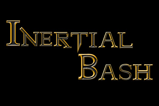 Inertial Bash