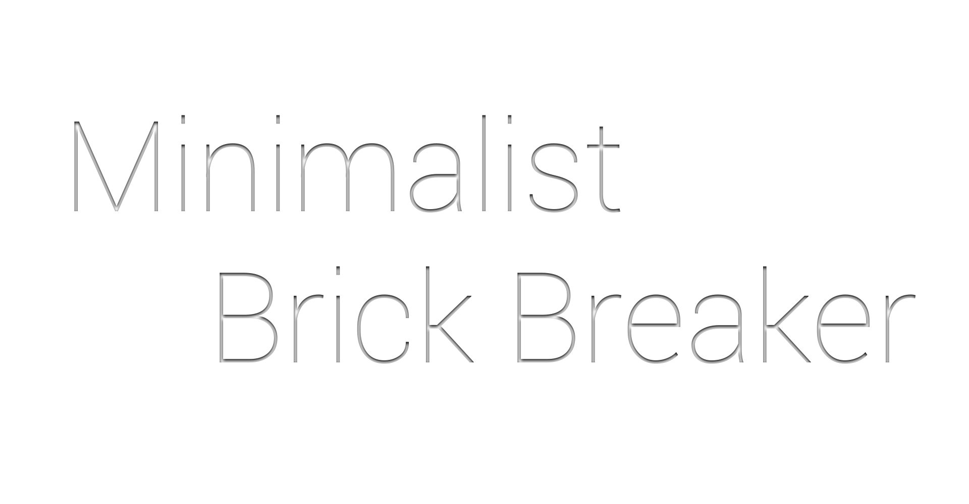 Minimalist Brick Breaker