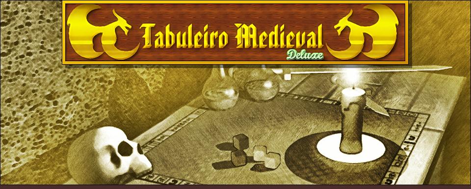 Tabuleiro Medieval Deluxe
